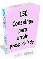 http://1.bp.blogspot.com/_ZNpzR3Dabs0/SjsBmufhcLI/AAAAAAAABdY/M7SnBlI_r4I/s400/150-conselhos-para-atrair-prosperidade.jpg