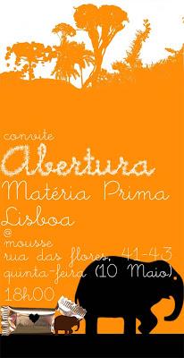 Convite Abertura Matéria Prima Lisboa
