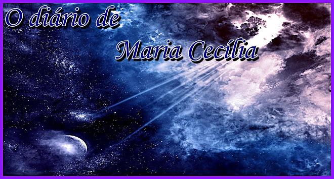 *~-.,*~-,. Maria Cecília .,-~*,.-~*