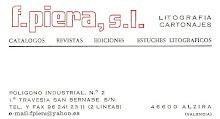 "F. PIERA, S.L  Litografía. Cartonajes   AUSPICIA ""EL OJO VALE N TINO"""