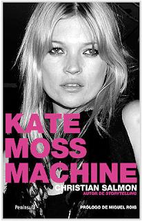 Kate Moss Machine, libro publicado por Christian Salmon sobre la modelo