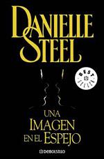 Una imagen en el espejo   Danielle Steel FreeLibros