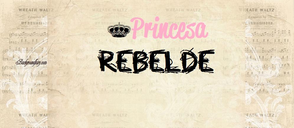 Princesa Rebelde