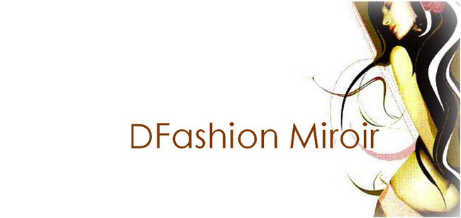 DFashion Miroir