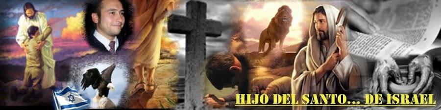 Hijo del Santo... de Israel