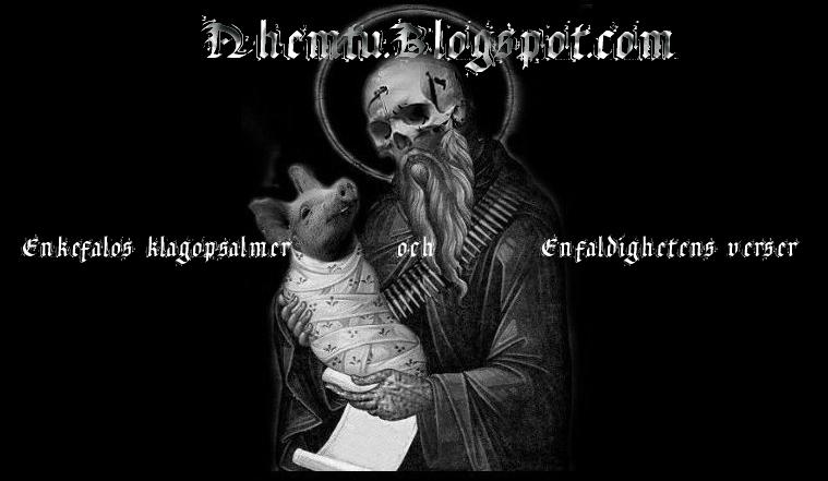 Enkefalos klagopsalmer och enfaldighetens verser