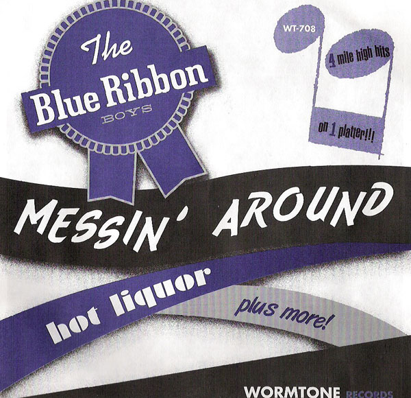 The Blue Ribbon Boys - Messin' Around E.P.