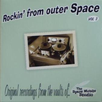 Rockin' From Outer Space Vol. 3