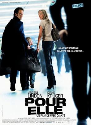 Pour Elle – Aşk Uğruna (2008)