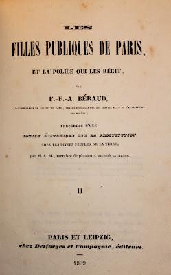 Les filles publiques de Paris ou de la police et de la prostitution dans cette ville, par Béraud ex-commissaire de Police (1839). Edition originale. dans Bibliophilie, imprimés anciens, incunables public