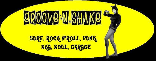 Groove 'N' Shake