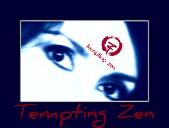 Tempting Zen