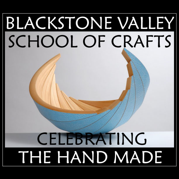 The Blackstone Valley School of Crafts