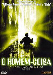 hkkk Download   O Homem Coisa   A Natureza do Medo   DVDRip Dual Áudio