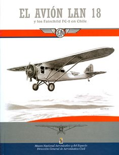 El avin LAN 18 y los Fairchild FC-2 en Chile