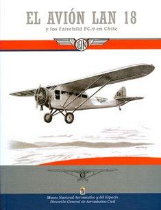 El avión LAN 18 y los Fairchild FC-2 en Chile