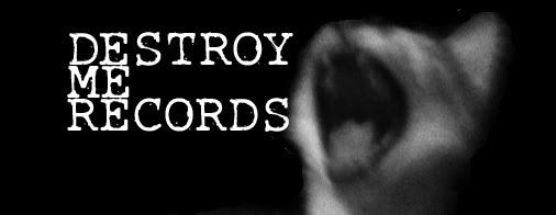 Destroy Me Records