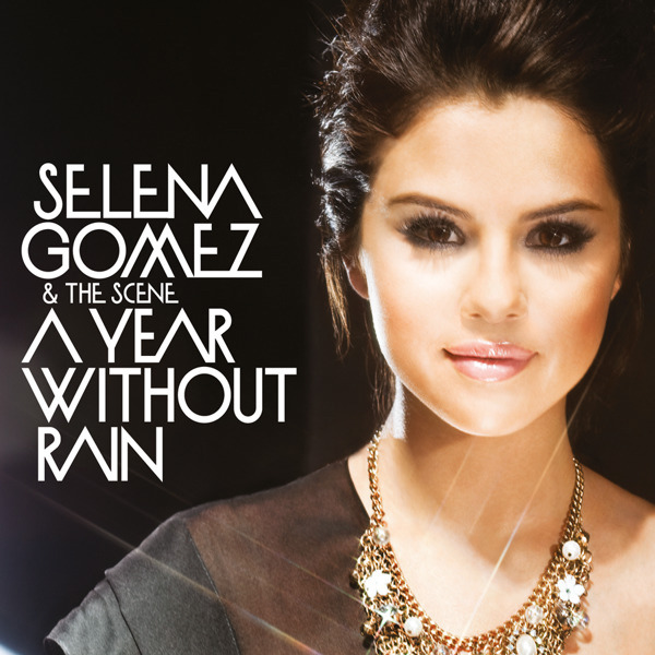 Selena Gomez And The Scene - A Year Without Rain (The Alias Radio Edit)