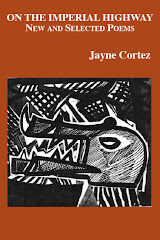 ON THE IMPERIAL HIGHWAY: NEW AND SELECTED POEMS by Jayne Cortez