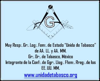 "Gran Logia ""Unida de Tabasco"""