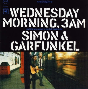 Simon And Garfunkel - Wednesday Morning 3 A.M.