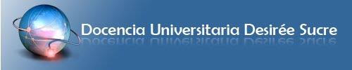Docencia Universitaria Desirée Sucre
