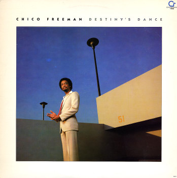 Chico Freeman Destinys Dance