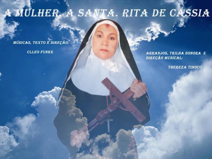 A Mulher. A Santa. Rita de Cássia.