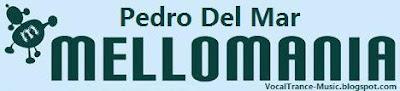 Pedro Del Mar - Mellomania Delux 419