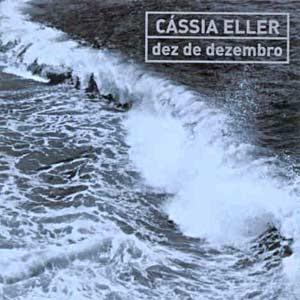 Download  musicasBAIXAR CD Cássia Eller – Dez de Dezembro