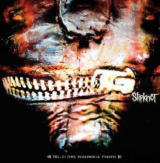 Slipknot+–+Vol.+3+The+Subliminal+Verses+[2004].jpg (315×320)