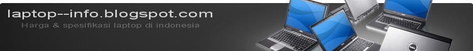 Harga dan Spesifikasi Laptop|Netbook  di Indonesia