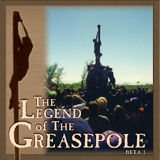 The Legend of the Greasepole