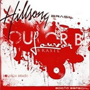 Hillsong Brasil - Louvor brasil - Vol. 1 2008