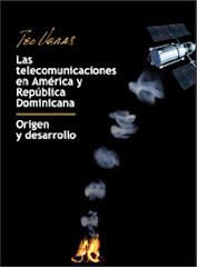 Las Telecomunicaciones En America  Y Republica Dominicana