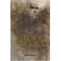 The Story Species by Joseph Gold