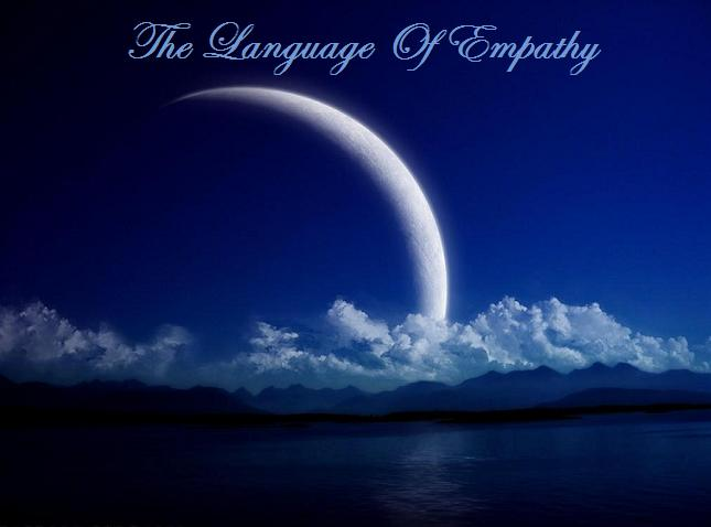 The Language Of Empathy