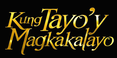 Watch Kung Tayo'y Magkakalayo Episodes