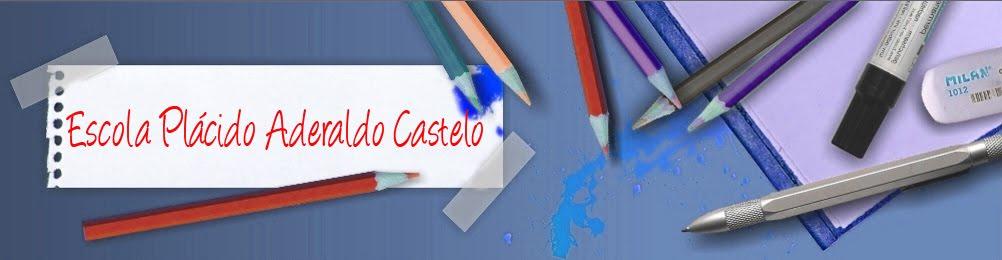 Escola Plácido Aderaldo Castelo