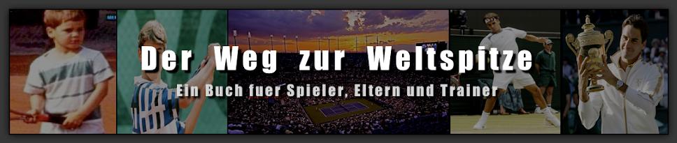 Der Weg zur Weltspitze von Folkert Hesse - Hesse Tennis Training und Coaching