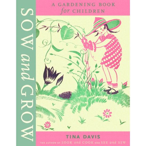 sow and grow gardening books