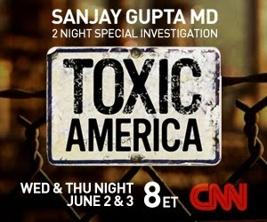 toxic america, toxic america on cnn, sanjay gupta md