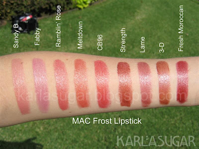 MAC, Frost, lipstick, swatches, Sandy B, Fabby, Ramblin' Rose, Meltdown, CB96, Strength, Lame, 3-D, Fresh Moroccan