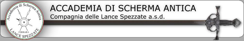"""Accademia Scherma Antica - """"Compagnia delle Lance Spezzate"""""""