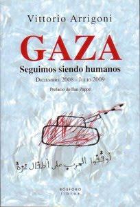 GAZA. SEGUIMOS SIENDO HUMANOS