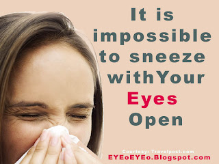 You cannot sneeze without closing your eyes