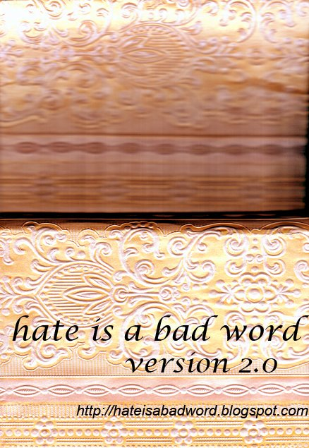 Hate is a Bad Word