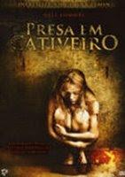 presa Presa no Cativeiro (2008)