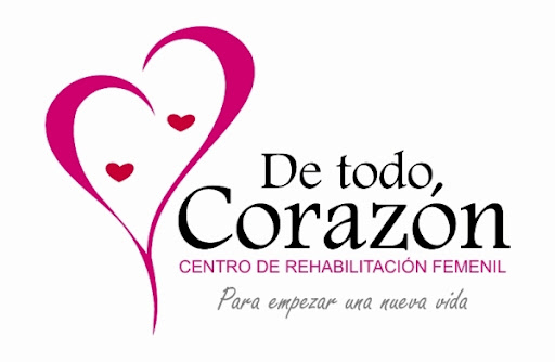 CENTRO DE REHABILITACIÓN FEMENIL DE TODO CORAZON