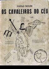 Cavaleiros do Céu, Primeiro Romance Escrito em Itararé